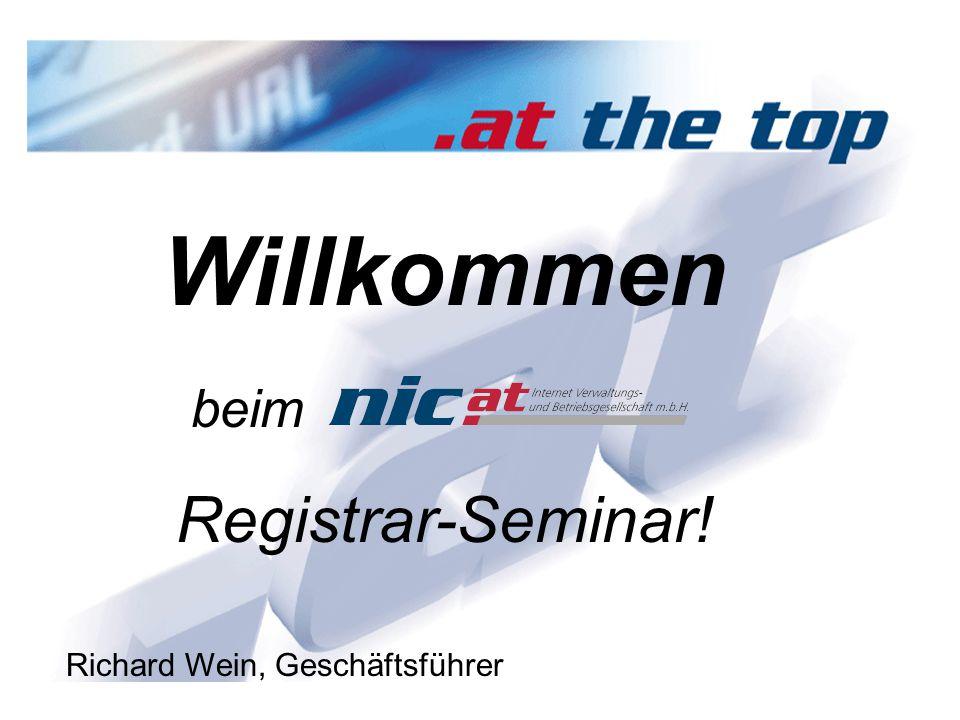 1 Willkommen beim Registrar-Seminar! Richard Wein, Geschäftsführer