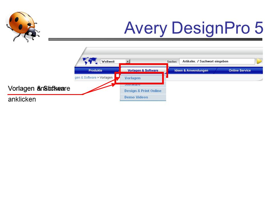 Avery DesignPro 5 Vorlagen & Software anklicken Vorlagen anklicken