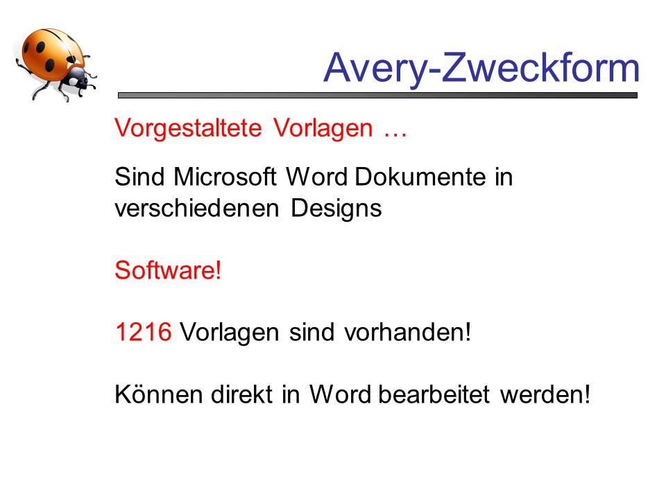 Avery-Zweckform Vorgestaltete Vorlagen … Sind Microsoft Word Dokumente in verschiedenen Designs Software! 1216 Vorlagen sind vorhanden! Können direkt