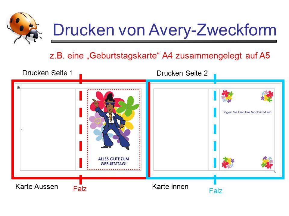 """Drucken von Avery-Zweckform Karte AussenKarte innen z.B. eine """"Geburtstagskarte"""" A4 zusammengelegt auf A5 Falz Drucken Seite 1 Drucken Seite 2"""
