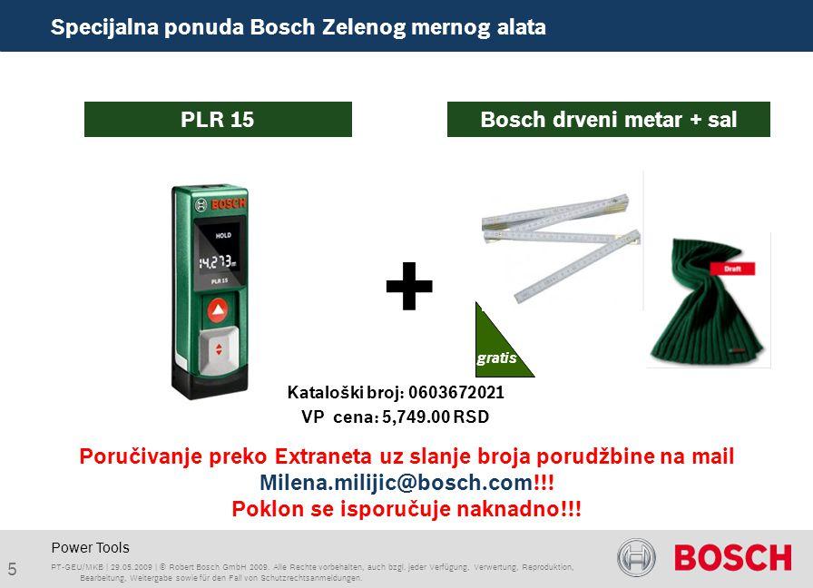 Power Tools + PLR 15 Bosch drveni metar + sal PT-GEU/MKB | 29.05.2009 | © Robert Bosch GmbH 2009.