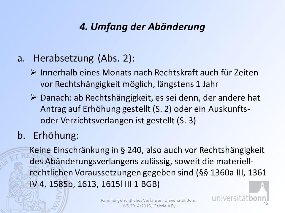 4.Umfang der Abänderung a.Herabsetzung (Abs.