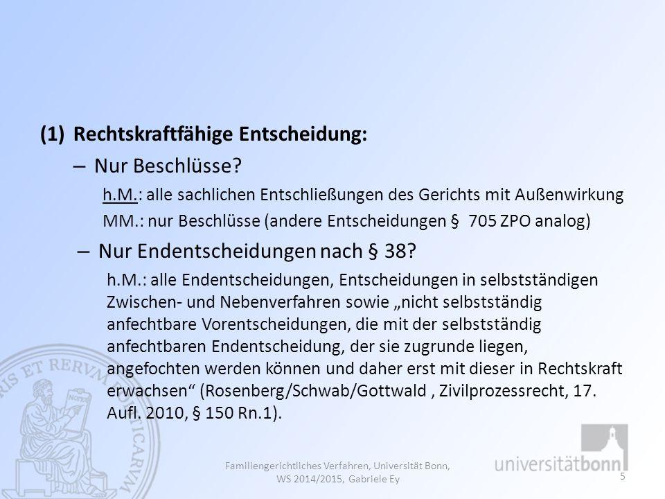 a) Endentscheidungen Legaldefinition in § 38 Abs.