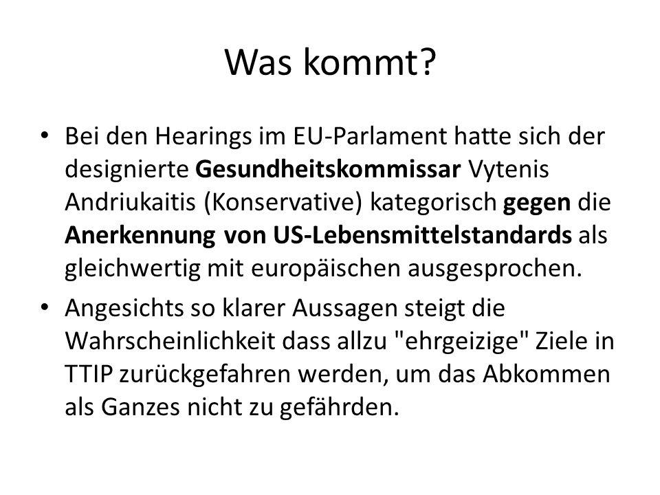 Was kommt? Bei den Hearings im EU-Parlament hatte sich der designierte Gesundheitskommissar Vytenis Andriukaitis (Konservative) kategorisch gegen die