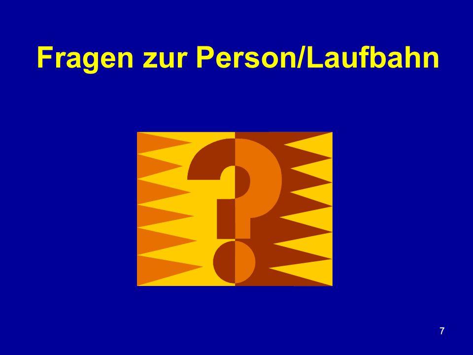 7 Fragen zur Person/Laufbahn