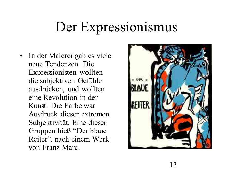 14 Der Expressionismus Franz Marc – Kühe .Die Figuren sind realistisch, die Farben aber nicht.