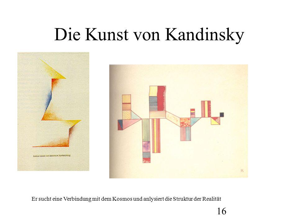 17 Die Kunst von Kandinsky Ein Werk von H. Bauz, aus dem Kandinsky –Kurs