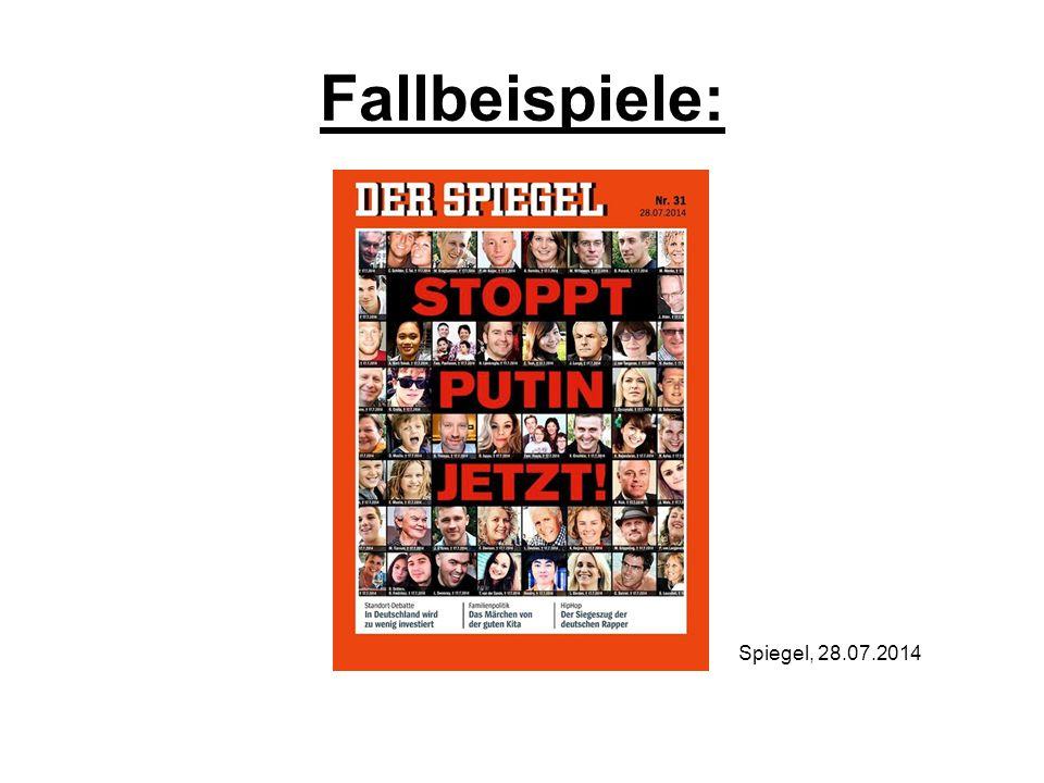 Fallbeispiele: Spiegel, 28.07.2014