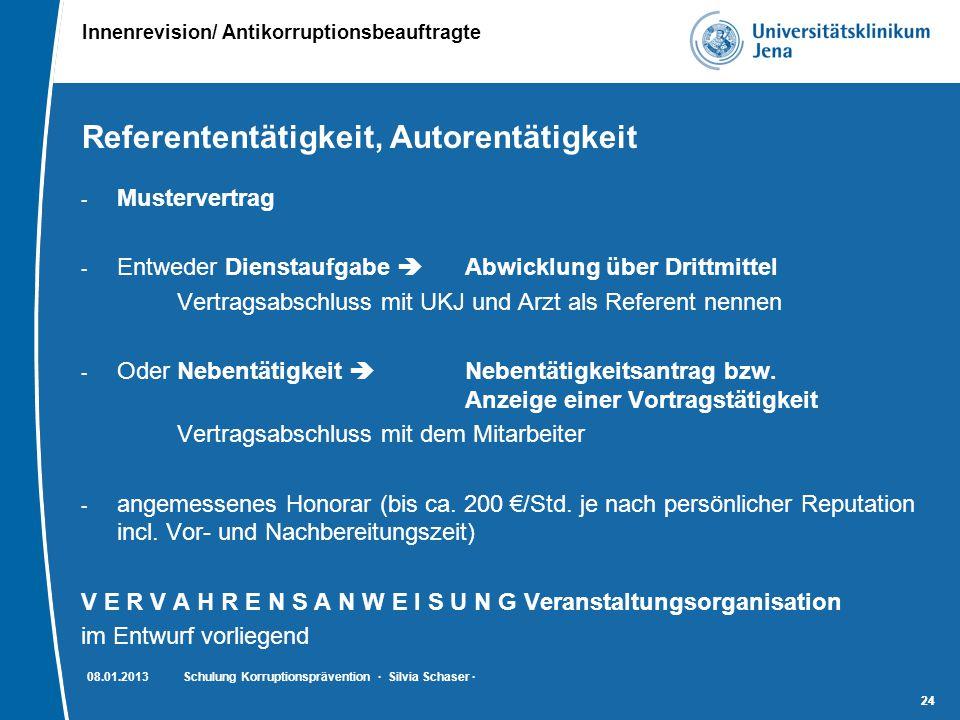 Innenrevision/ Antikorruptionsbeauftragte 24 Referententätigkeit, Autorentätigkeit - Mustervertrag - Entweder Dienstaufgabe  Abwicklung über Drittmit