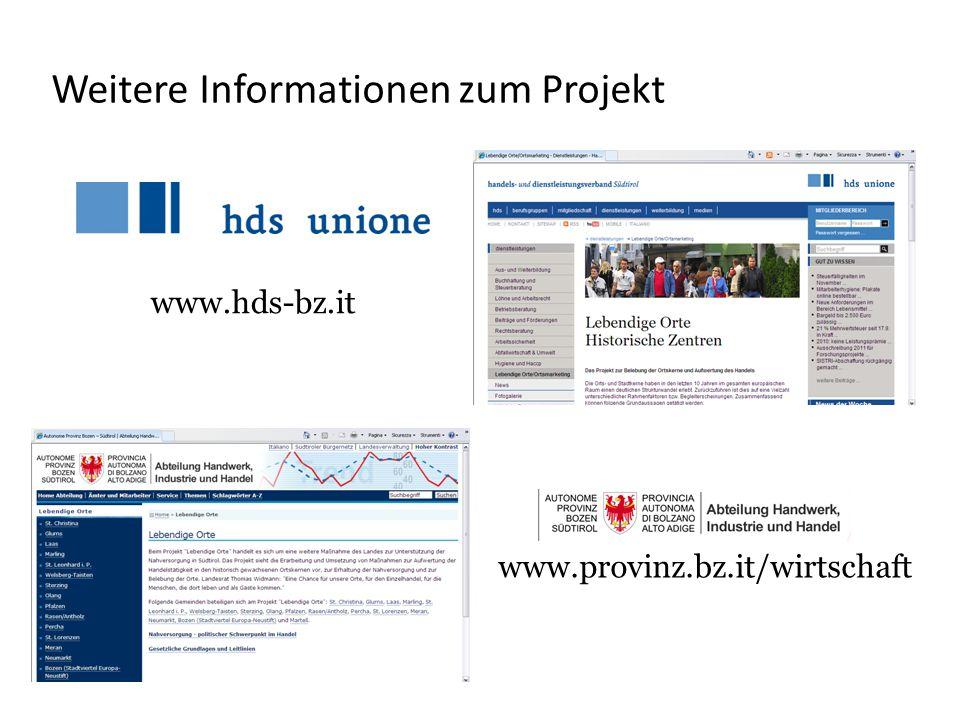 Weitere Informationen zum Projekt www.hds-bz.it www.provinz.bz.it/wirtschaft