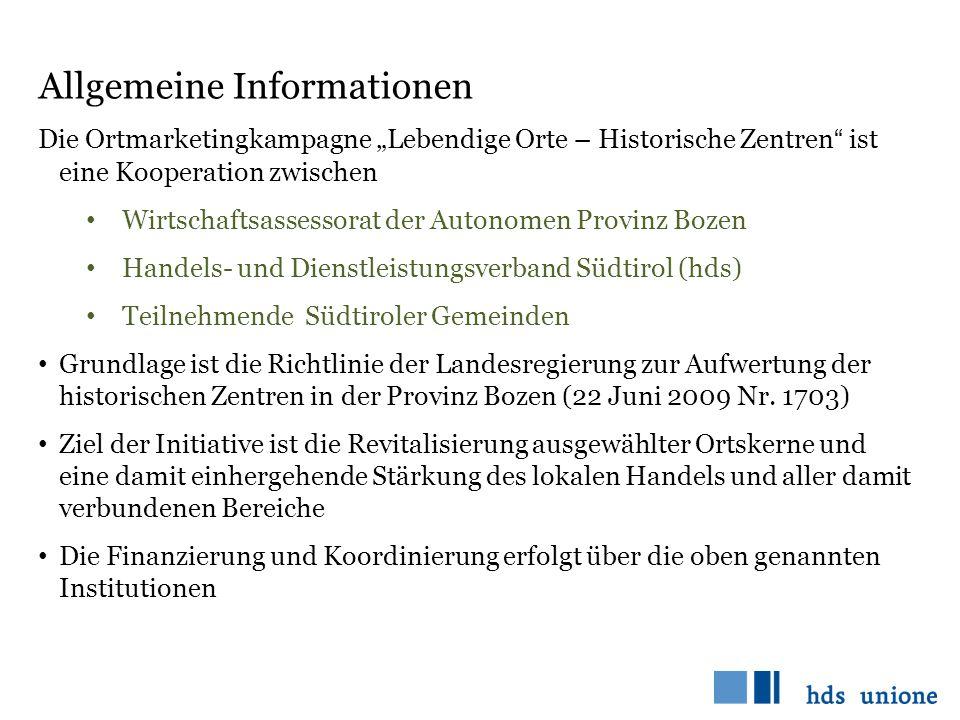"""Allgemeine Informationen Die Ortmarketingkampagne """"Lebendige Orte – Historische Zentren"""" ist eine Kooperation zwischen Wirtschaftsassessorat der Auton"""