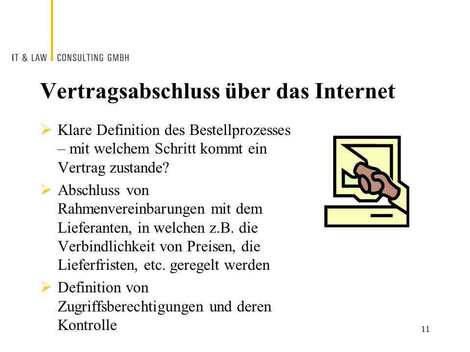 Vertragsabschluss über das Internet  Klare Definition des Bestellprozesses – mit welchem Schritt kommt ein Vertrag zustande.