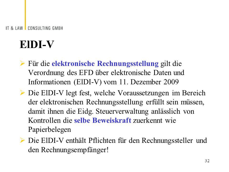 ElDI-V  Für die elektronische Rechnungsstellung gilt die Verordnung des EFD über elektronische Daten und Informationen (ElDI-V) vom 11.