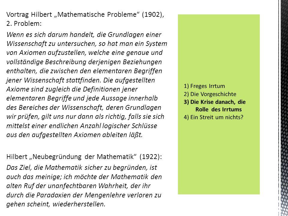 """Vortrag Hilbert """"Mathematische Probleme"""" (1902), 2. Problem: Wenn es sich darum handelt, die Grundlagen einer Wissenschaft zu untersuchen, so hat man"""