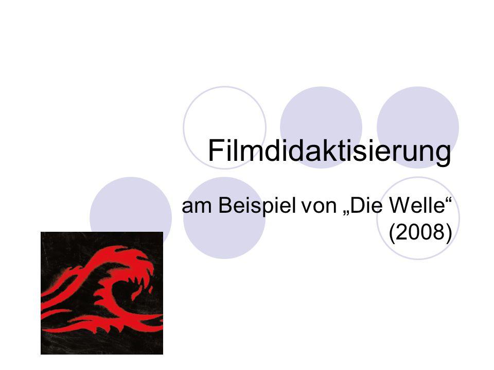 """Filmdidaktisierung am Beispiel von """"Die Welle"""" (2008)"""