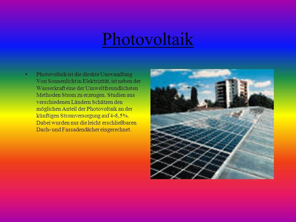 Photovoltaik Photovoltaik ist die direkte Umwandlung Von Sonnenlicht in Elektrizität, ist neben der Wasserkraft eine der Umweltfreundlichsten Methoden