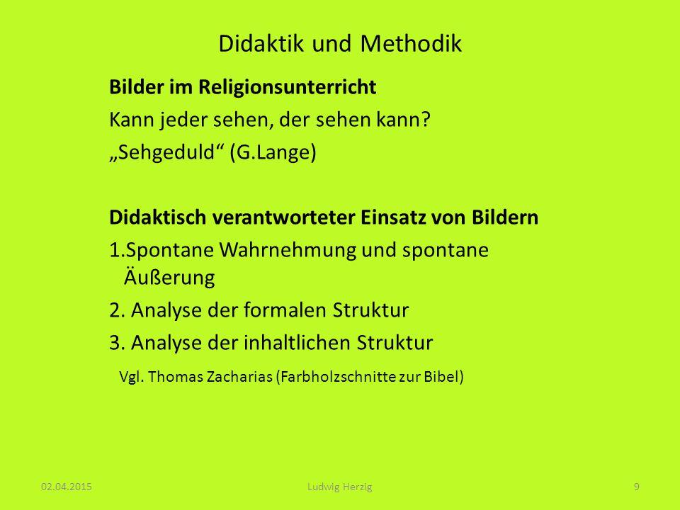 Didaktik und Methodik Bilder im Religionsunterricht Kann jeder sehen, der sehen kann.