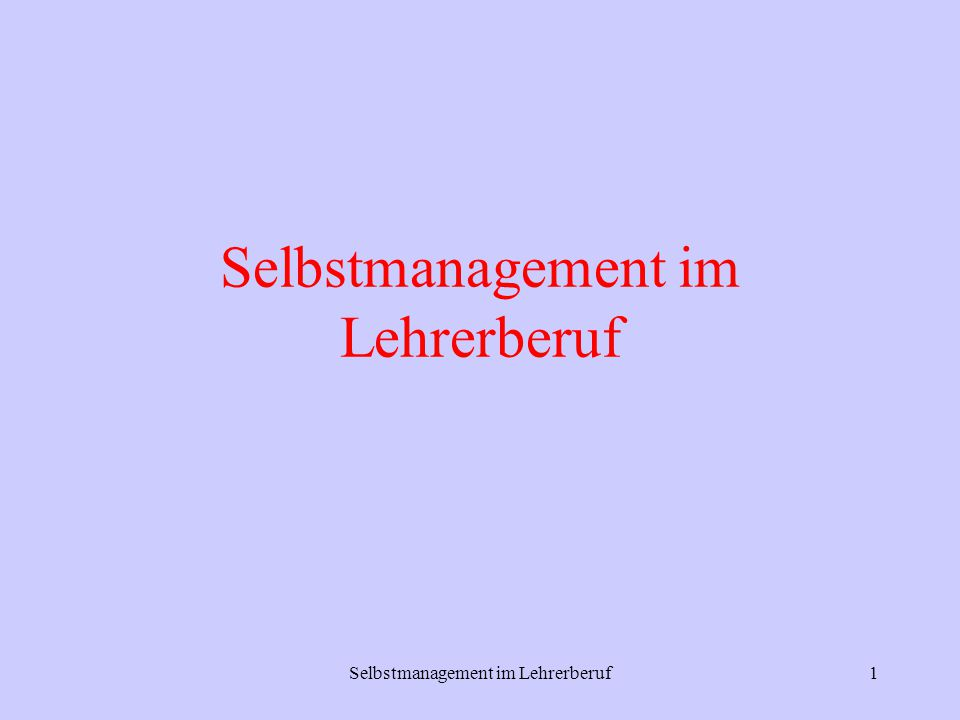 Selbstmanagement im Lehrerberuf1