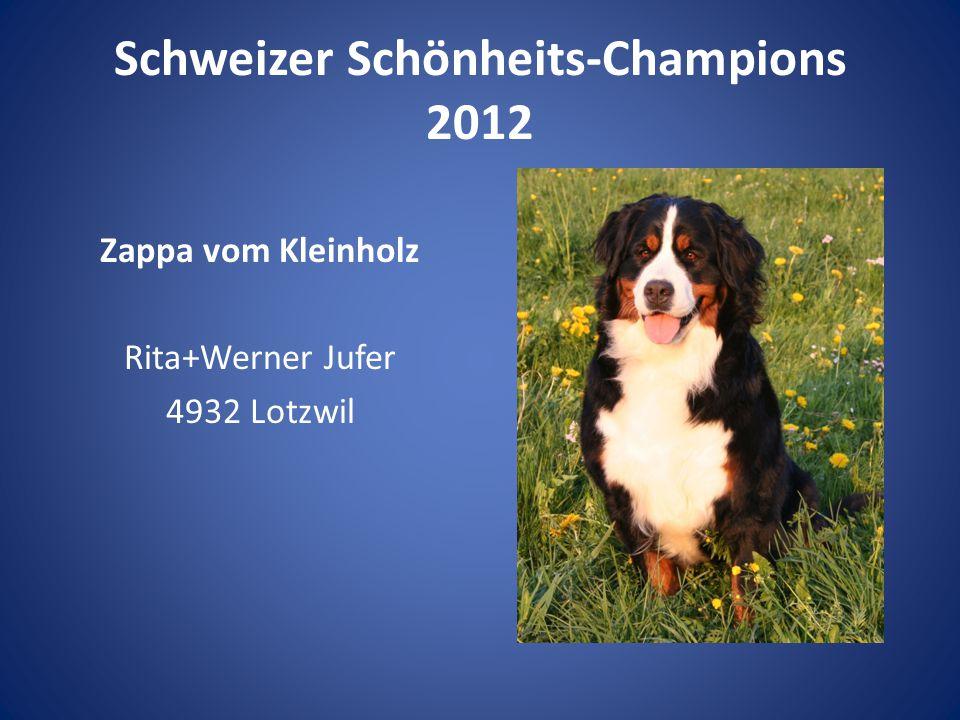Schweizer Schönheits-Champions 2012 Zappa vom Kleinholz Rita+Werner Jufer 4932 Lotzwil