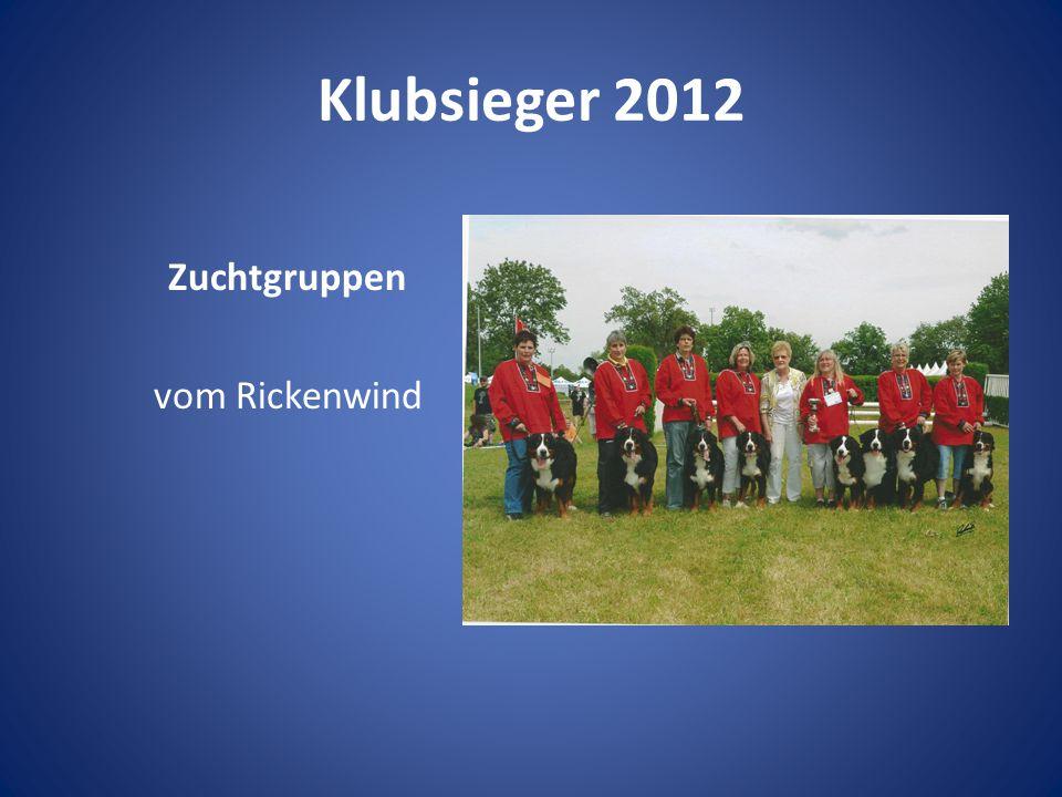 Klubsieger 2012 Zuchtgruppen vom Rickenwind