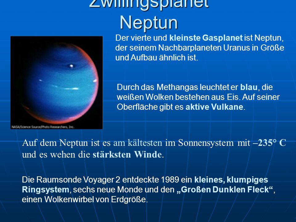 Zwillingsplanet Neptun Der vierte und kleinste Gasplanet ist Neptun, der seinem Nachbarplaneten Uranus in Größe und Aufbau ähnlich ist. Durch das Meth