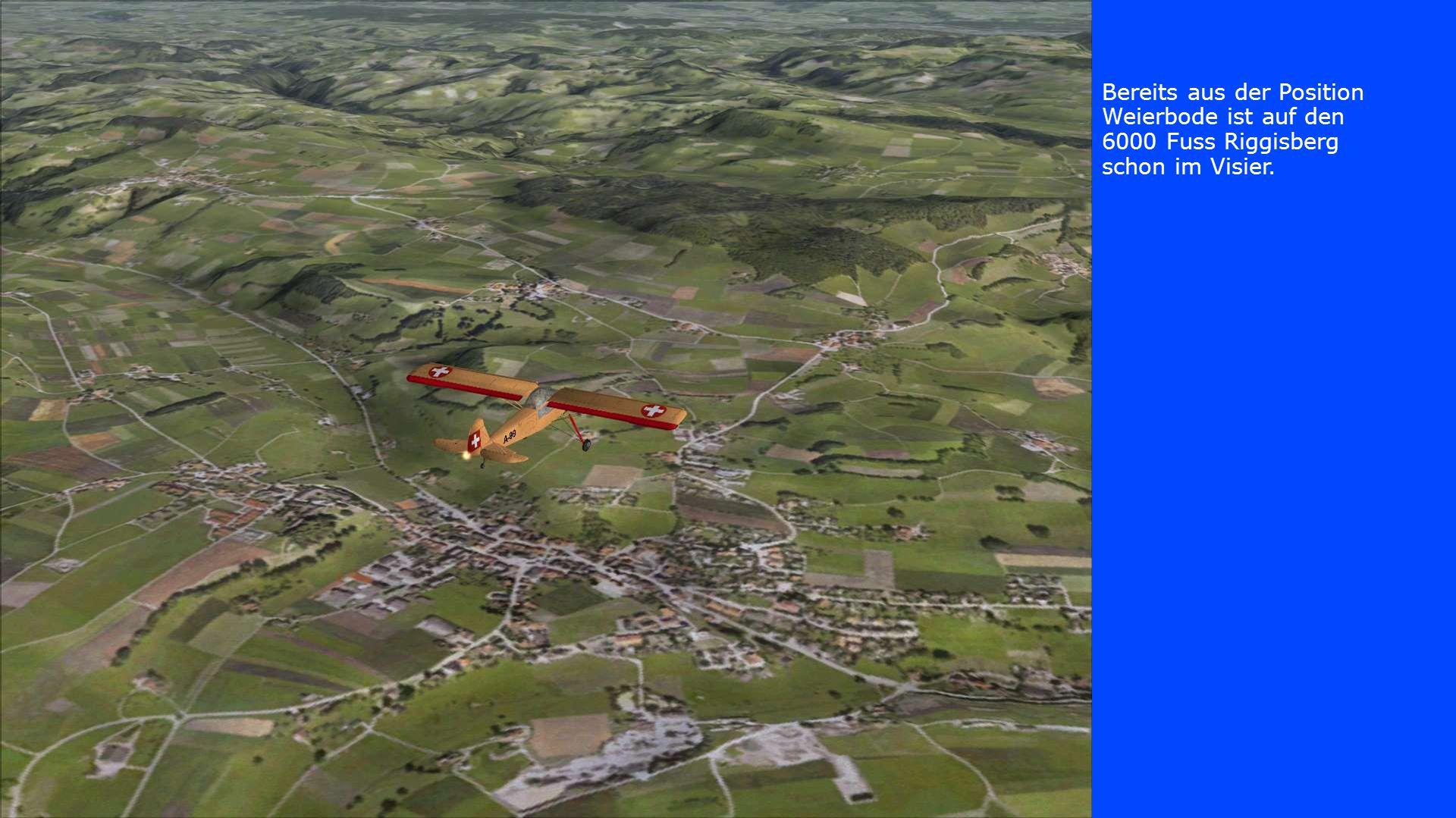 Bereits aus der Position Weierbode ist auf den 6000 Fuss Riggisberg schon im Visier.