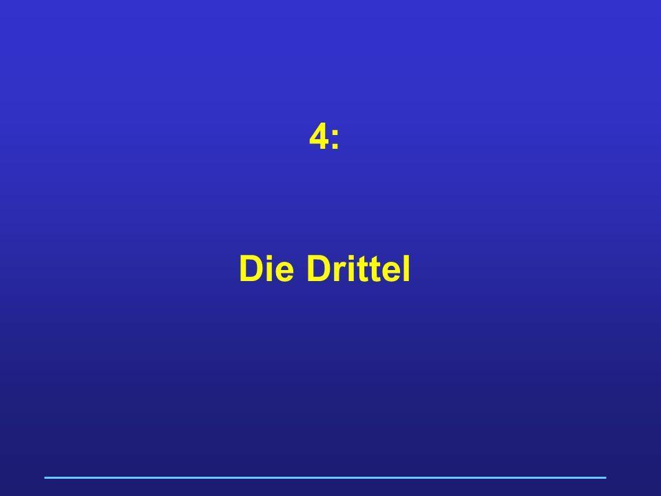 4: Die Drittel