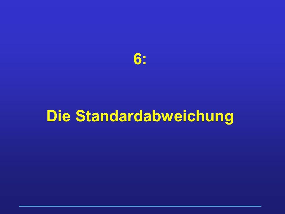 6: Die Standardabweichung