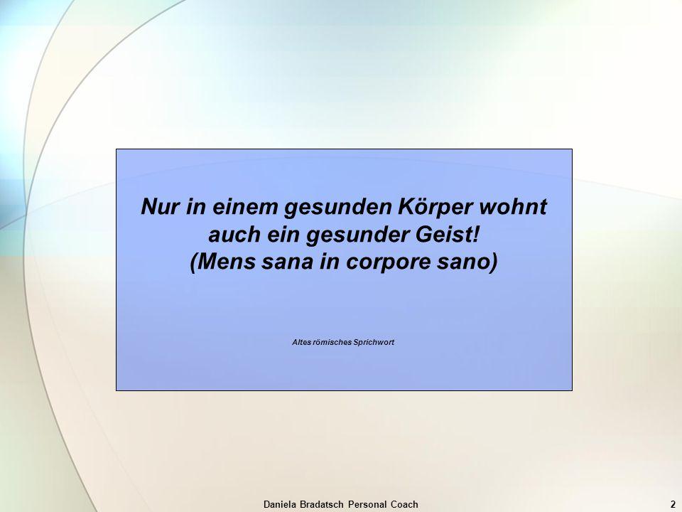 Daniela Bradatsch Personal Coach33 15.Auswirkungen auf Verhalten Sprechprobleme nehmen zu.
