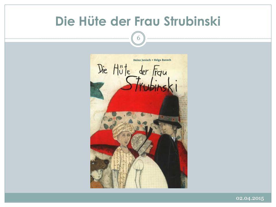 Die Hüte der Frau Strubinski 02.04.2015 6