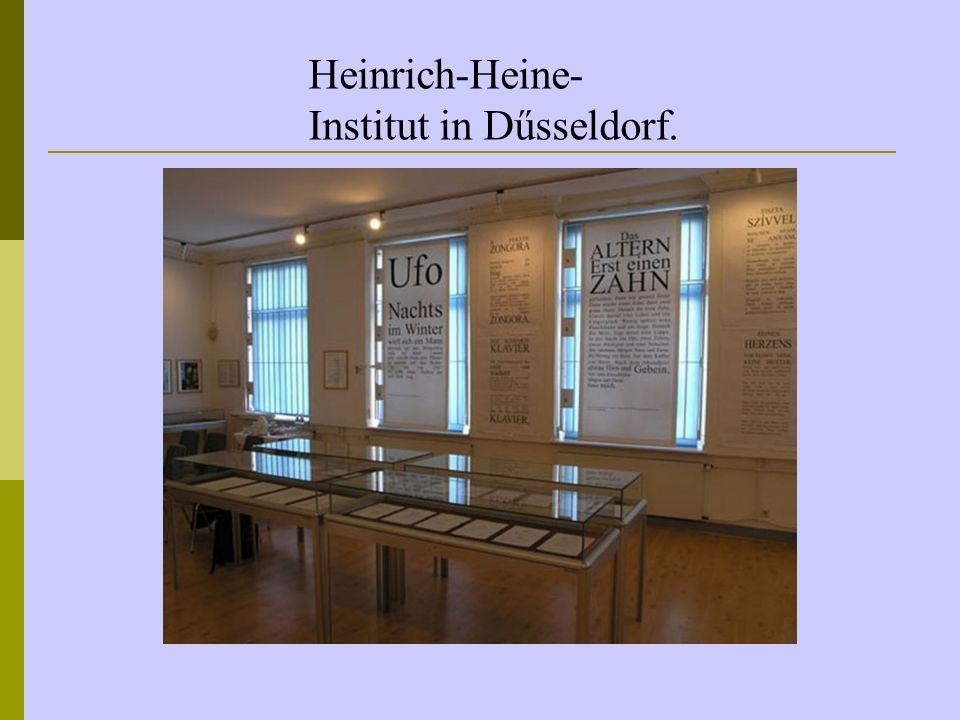 Heinrich-Heine- Institut in Dűsseldorf.