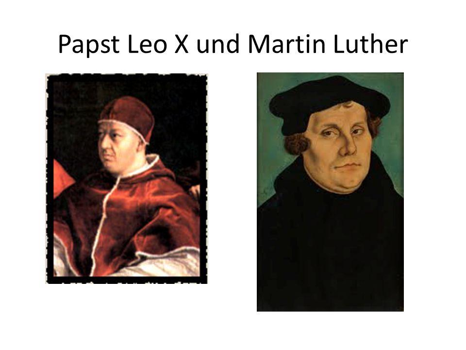 Papst Leo X und Martin Luther