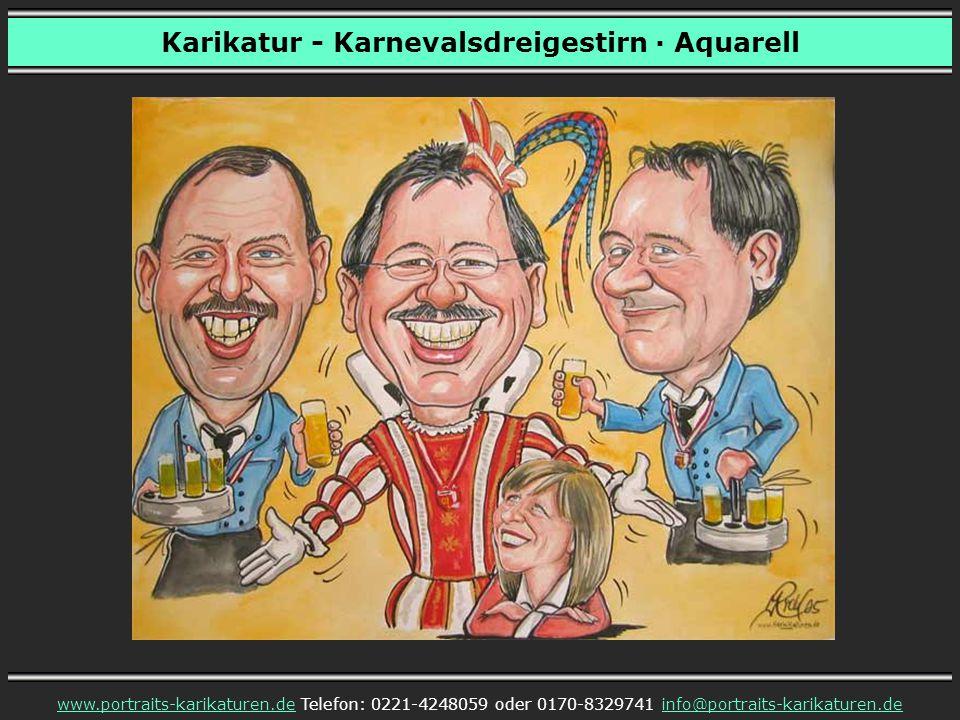 Karikatur – Dreigestirn und Adjudant · Aquarell www.portraits-karikaturen.dewww.portraits-karikaturen.de Telefon: 0221-4248059 oder 0170-8329741 info@portraits-karikaturen.deinfo@portraits-karikaturen.de