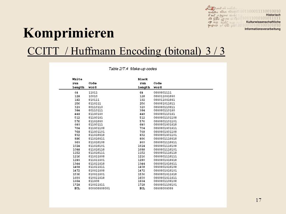 Komprimieren 17 CCITT / Huffmann Encoding (bitonal) 3 / 3