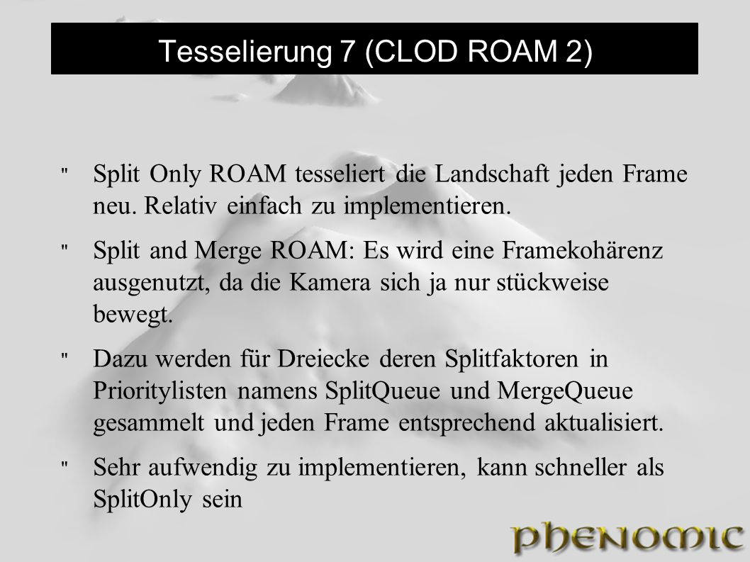 Tesselierung 7 (CLOD ROAM 2)