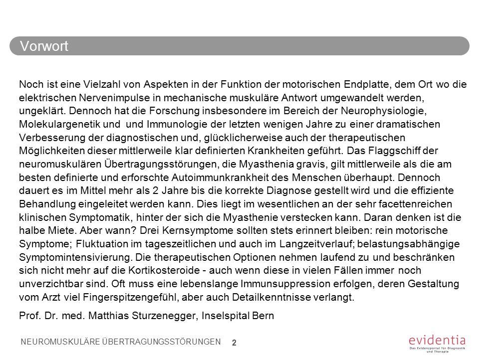Pathophysiologie Neuromuskuläre Übertragungsstörungen, Beispiele NEUROMUSKULÄRE ÜBERTRAGUNGSSTÖRUNGEN 13 3.