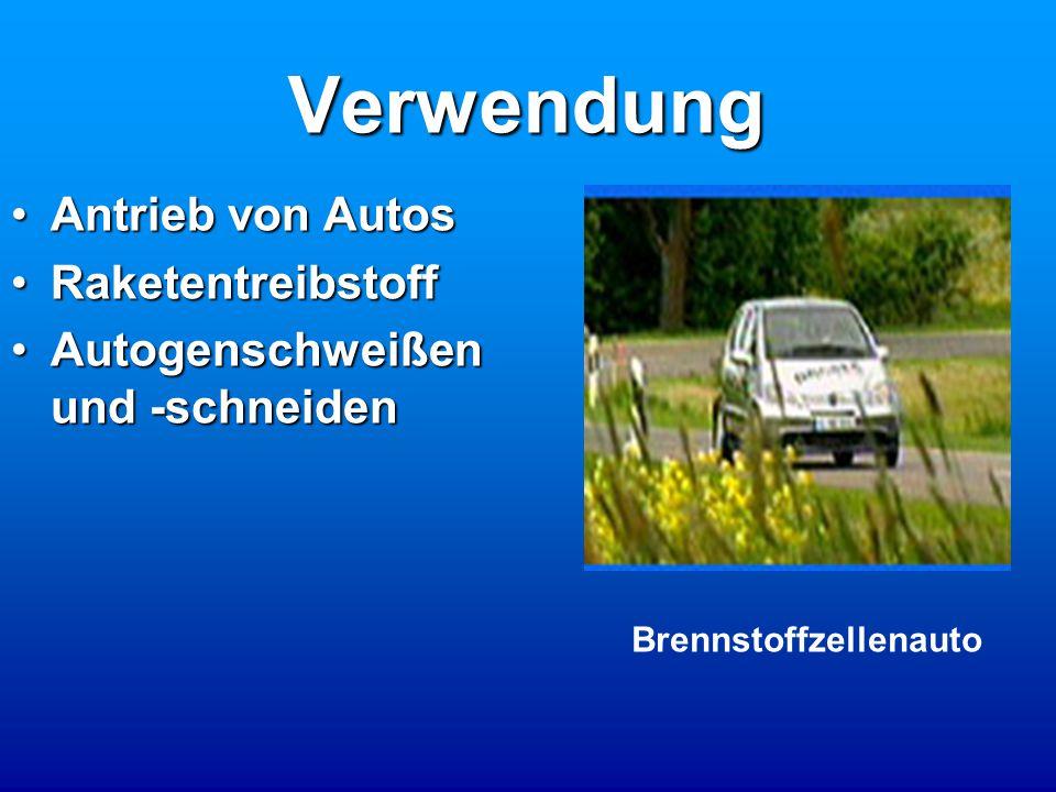 Verwendung Antrieb von AutosAntrieb von Autos RaketentreibstoffRaketentreibstoff Autogenschweißen und -schneidenAutogenschweißen und -schneiden Brennstoffzellenauto