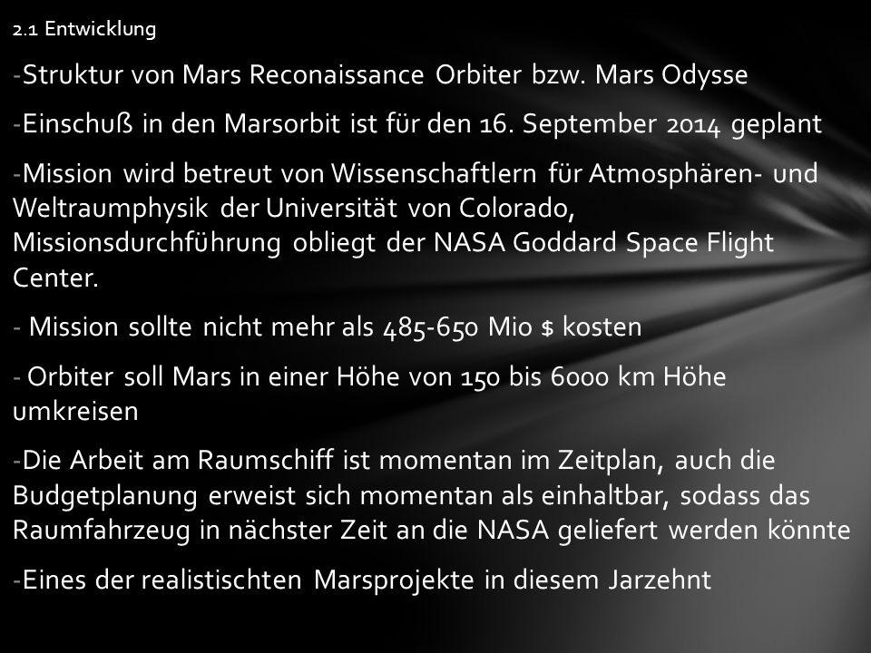 2.1 Entwicklung -Struktur von Mars Reconaissance Orbiter bzw.