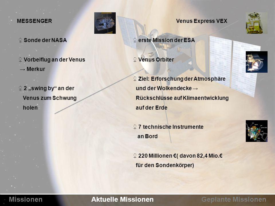 """MESSENGER ♀ Sonde der NASA ♀ Vorbeiflug an der Venus → Merkur ♀ 2 """"swing by"""" an der Venus zum Schwung holen Venus Express VEX ♀ erste Mission der ESA"""