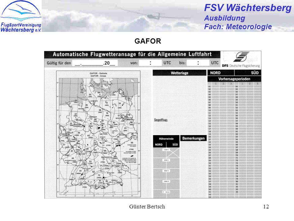 Günter Bertsch12 FSV Wächtersberg Ausbildung Fach: Meteorologie GAFOR
