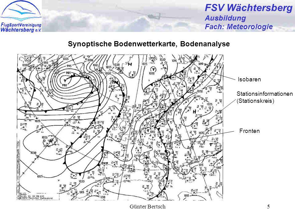 Günter Bertsch5 FSV Wächtersberg Ausbildung Fach: Meteorologie Synoptische Bodenwetterkarte, Bodenanalyse Isobaren Stationsinformationen (Stationskrei