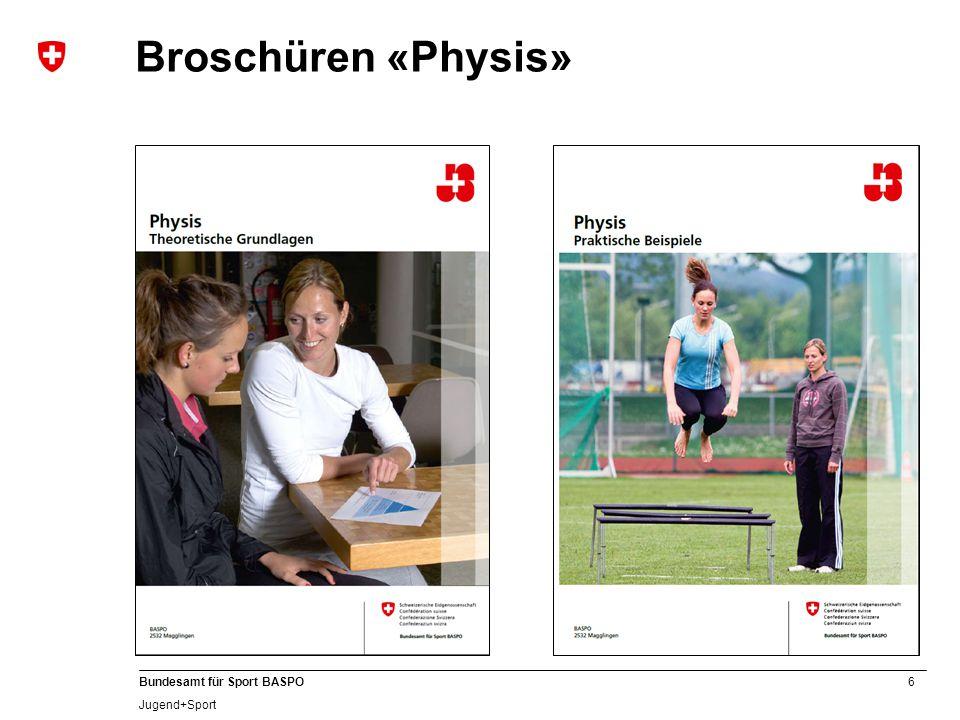 6 Bundesamt für Sport BASPO Jugend+Sport Broschüren «Physis»