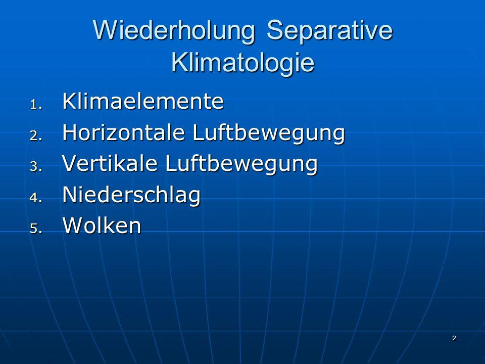 13 Horizontale Luftbewegung Entstehung des geostrophischen Windes: am Äquator dominiert Gradientkraft, d.h.