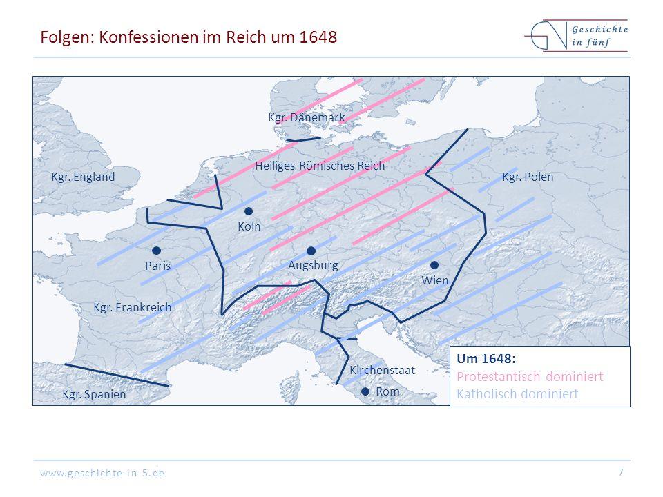 www.geschichte-in-5.de Folgen: Konfessionen im Reich um 1648 7 Kgr.