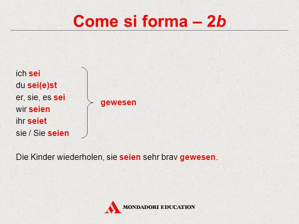 Come si forma – 3 Il Konjunktiv I al futuro è un tempo composto.