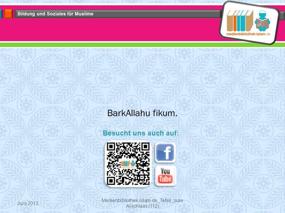 Medienbibliothek-islam.de_Tafsir_sure Al-ichlaas (112) BarkAllahu fikum.