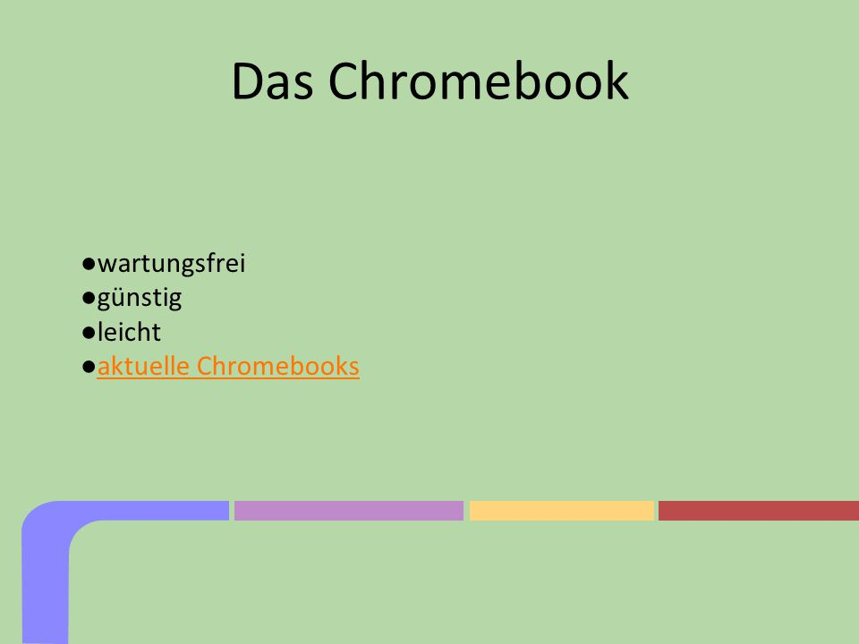 Das Chromebook ●wartungsfrei ●günstig ●leicht ●aktuelle Chromebooksaktuelle Chromebooks