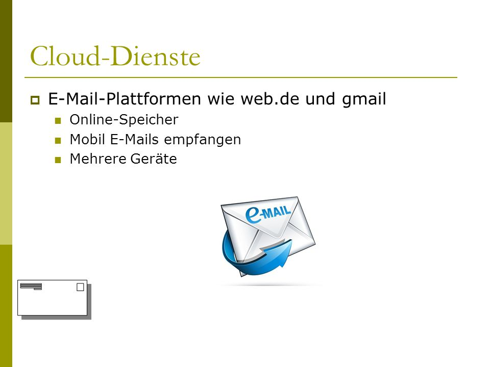 Standort des Cloud-Dienste-Anbieters SServerstandorte Anbieter können z.B.