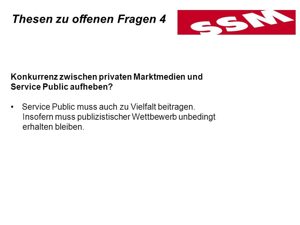 Konkurrenz zwischen privaten Marktmedien und Service Public aufheben.