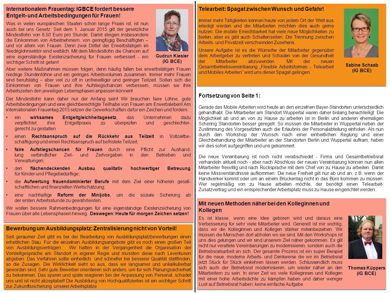 Gudrun Kiesler (IG BCE) Bewerbung um Ausbildungsplatz: Zentralisierung nicht von Vorteil.